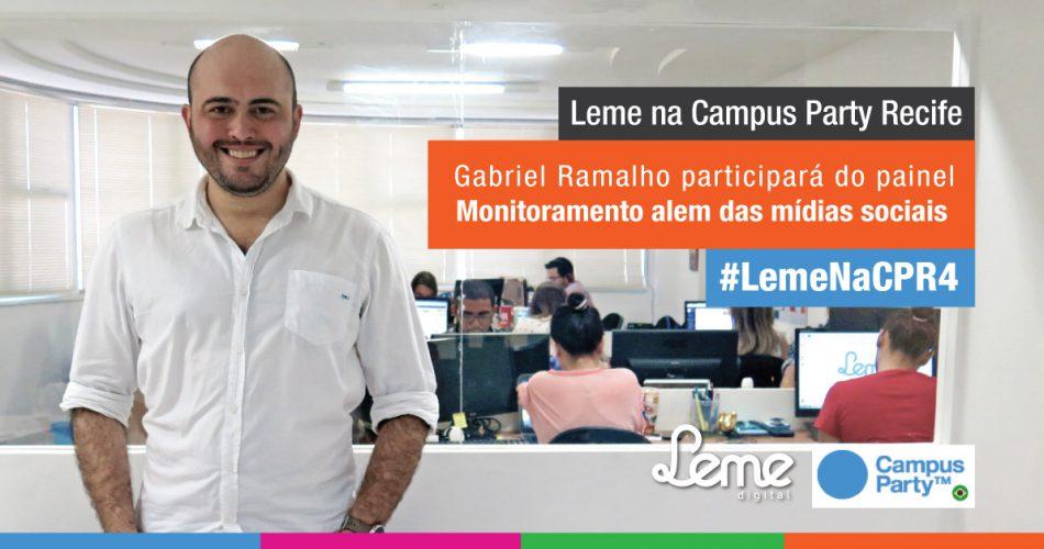 Gabriel Ramalho participará de painel sobre Monitoramento em Mídias Sociais na Campus Party Recife 2015