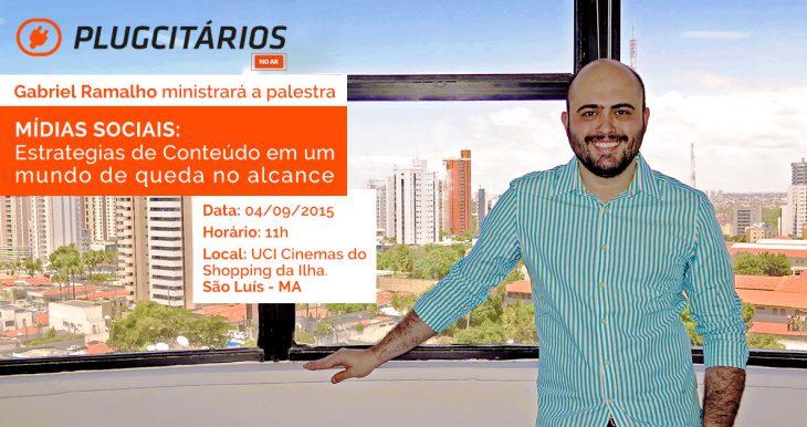 Gabriel Ramalho participa da primeira edição do Plugcitários no Ar em São Luís