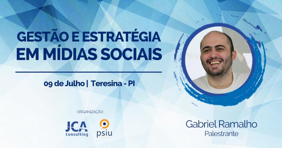 Gabriel Ramalho ministra workshop de Mídias Sociais em Teresina