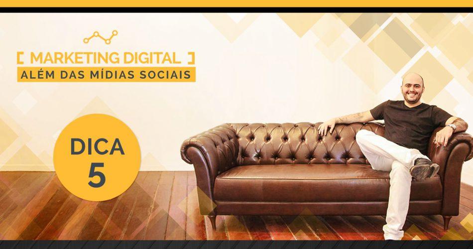 Dica especial 5: [VENDAS] Como criar lealdade de seus consumidores e frequência em seu ponto-de-venda através dos canais digitais