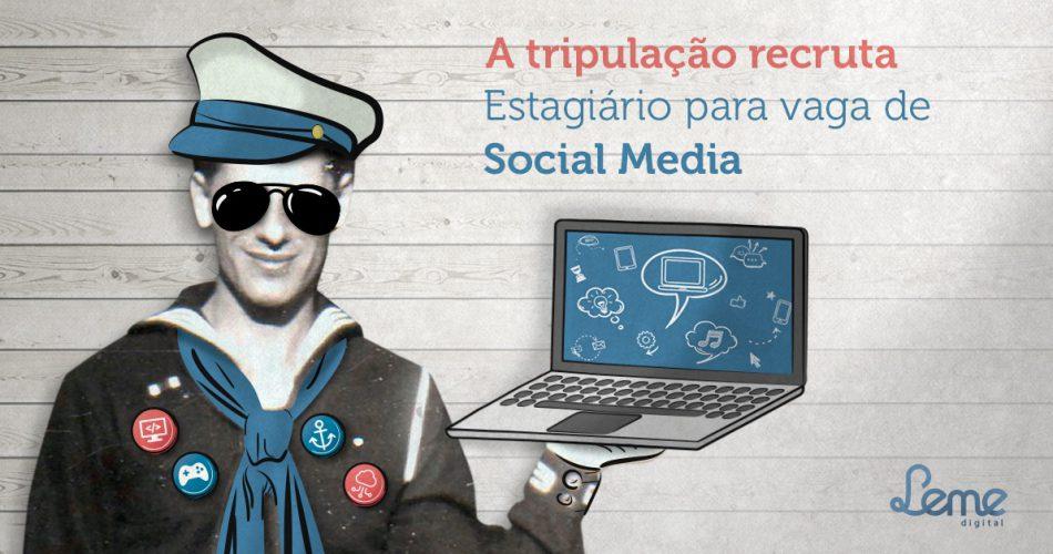 Atenção: a tripulação recruta Estagiário para a vaga de Social Media!